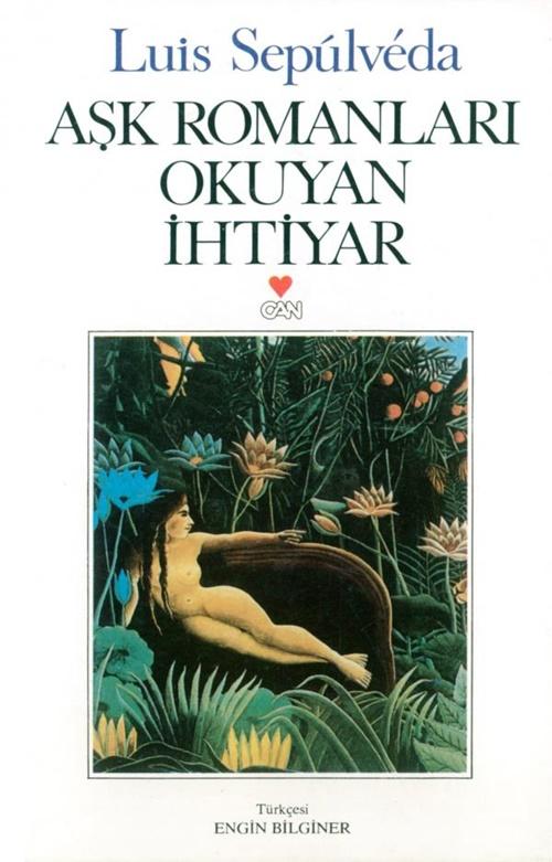 Aşk Romanları Okuyan İhtiyar Can Yayınları FikriSinema